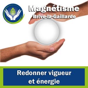 Magnétiseur Brive - Redonner vigueur et énergie